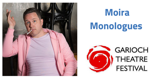 The Moira Monologues and (More) Moira Monologues double-bill