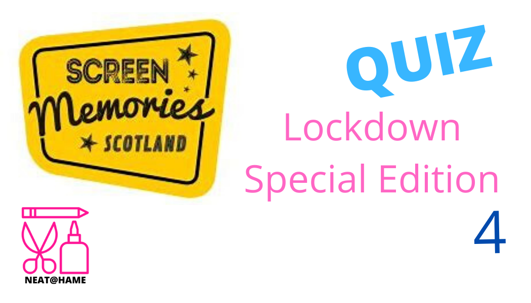 Lockdown Quiz Edition 4