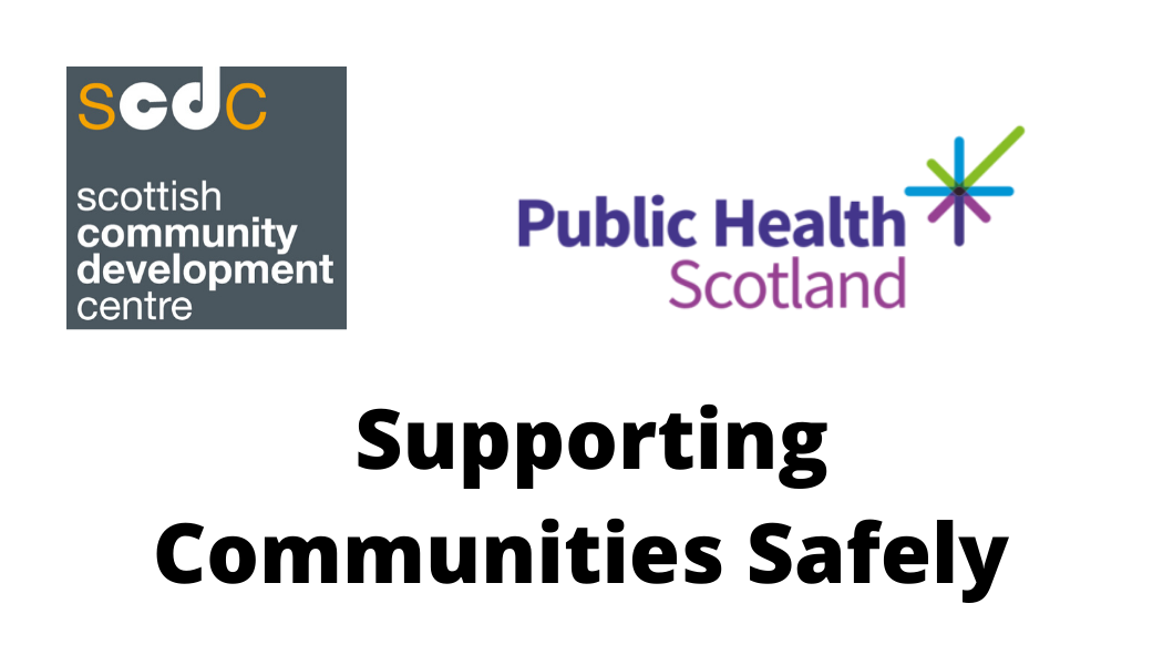 Supporting Communities Safely