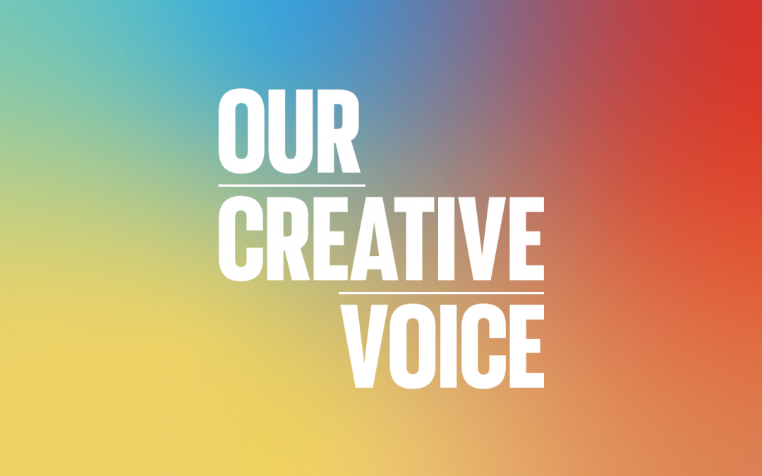 Launch of Our Creative Voice